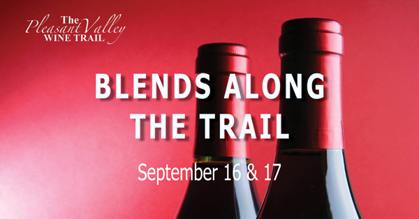 Come to the Pleasant Valley Wine Trail on September 16-17, 2017 for Blends Along the Trail